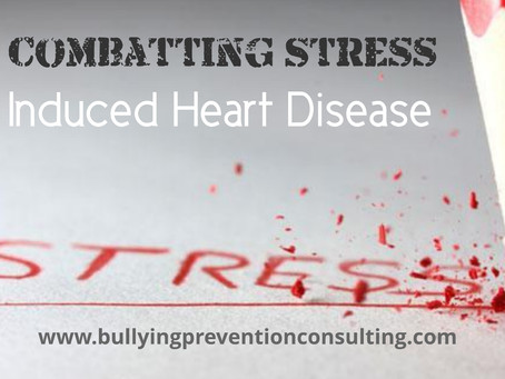 Combatting Stress:  Induced Heart Disease