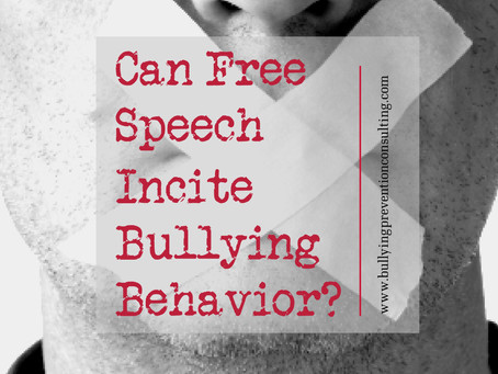Can Free Speech Incite Bullying Behavior?