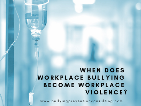 When Does Workplace Bullying Become Workplace Violence?