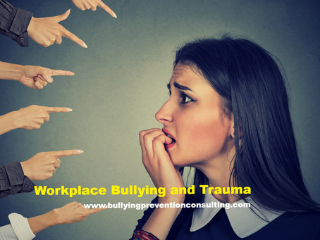 Workplace Bullying and Trauma