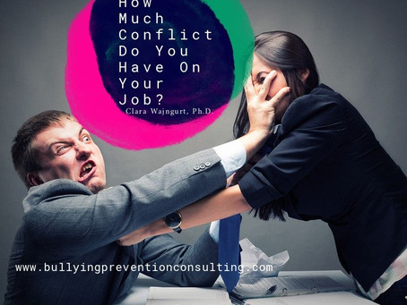How Much Conflict Do You Have On Your Job?