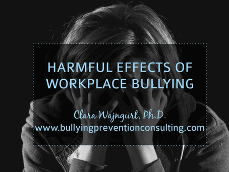 4 Harmful Effects of Workplace Bullying