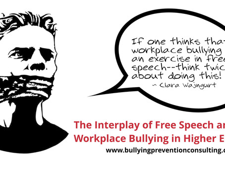 The Interplay of Free Speech and Workplace Bullying in Higher Education