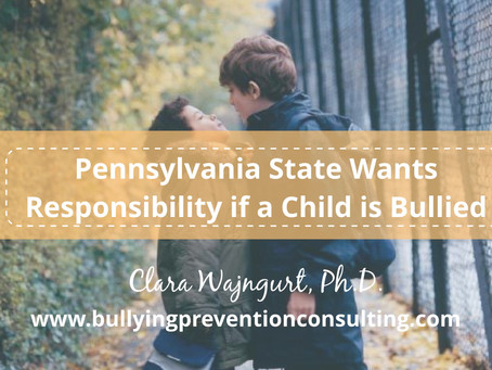 Pennsylvania State Wants Responsibility if a Child is Bullied