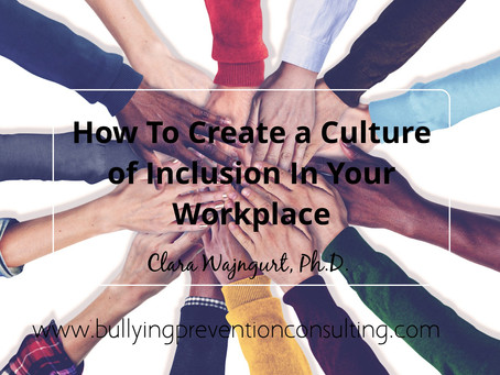 How To Create a Culture of Inclusion In Your Workplace