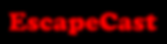 EscapeCastLogo.png