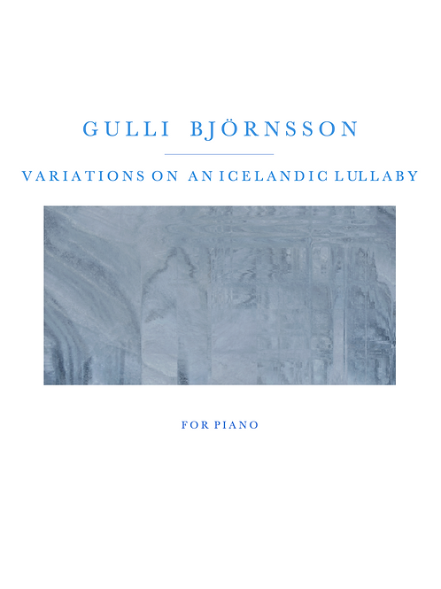 Variations on an Icelandic Lullaby