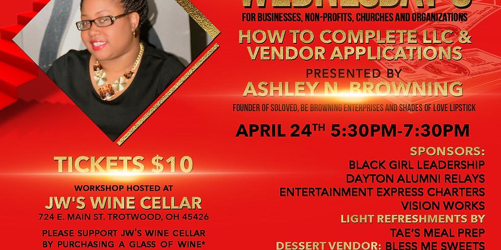 Workshop Wednesday: LLC and Vendor Applications
