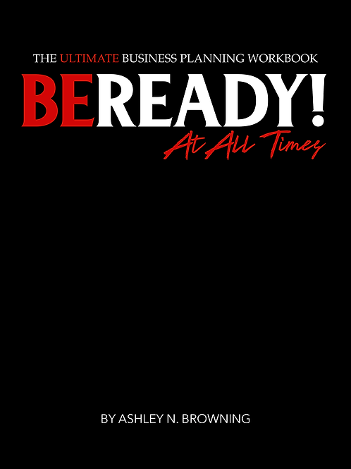 BE READY! At All Times