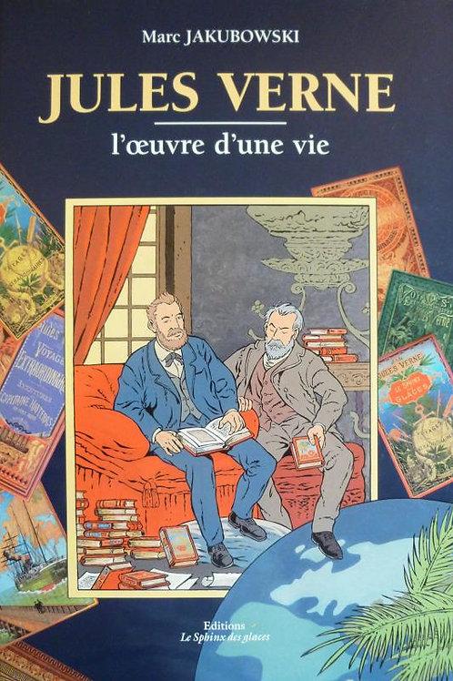 """""""Jules Verne, l'Oeuvre d'une vie"""""""