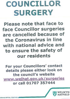 Face to face surgeries with Welwyn Hatfield Councillors are cancelled because of the Coronavirus Pandemic.