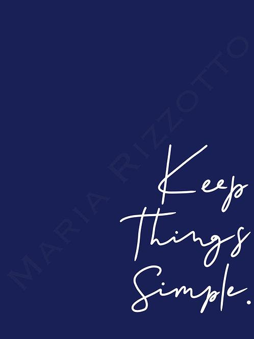 Keep Things Simple 2