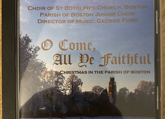 'O Come All Ye Faithful' - Christmas in The Parish of Boston