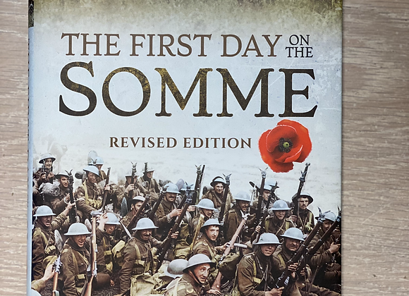 The First Day on the Somme (Revised Edition), MIDDLEBROOK Martin