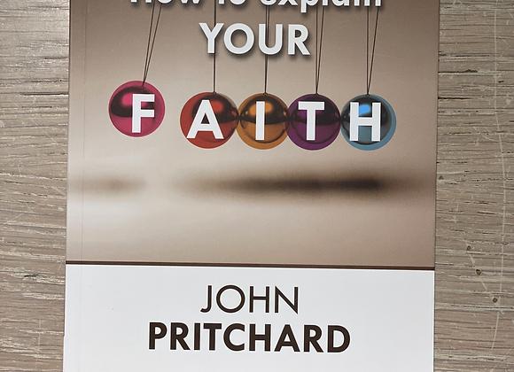 How to explain your faith, PRITCHARD John