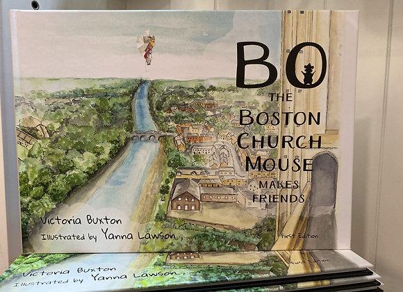 Bo The Boston Church Mouse Makes Friends (Book 2)