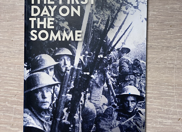 The First Day on the Somme, MIDDLEBROOK Martin