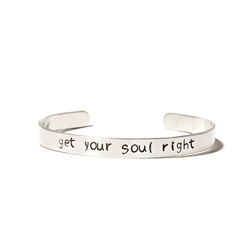 """Aluminum mantra bracelet hand stamped with """"get your soul right"""" from Snarklets.net"""