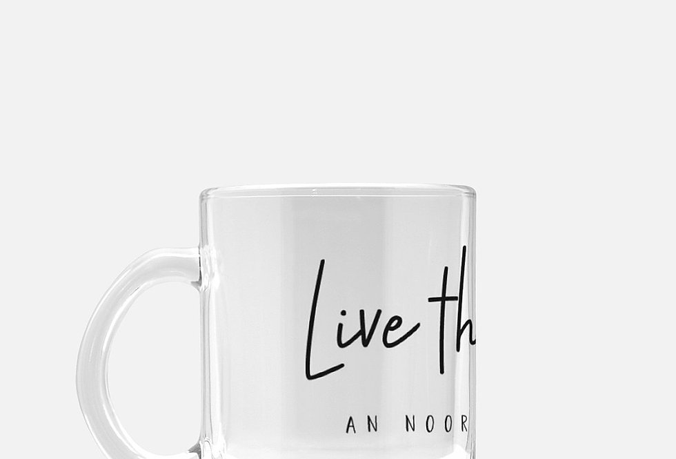 Live the Lifestyle Mug Glass