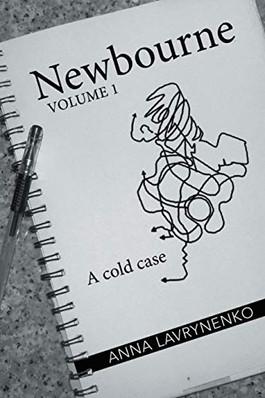 Newbourne: A Cold Case by Anna Lavrynenko