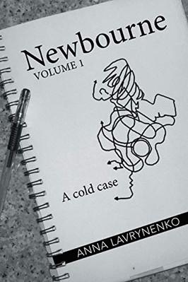 Newbourne: A Cold Case by Anna Lavrynenko