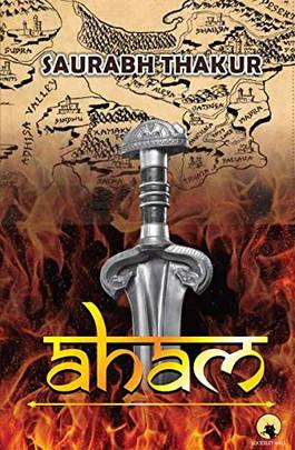 Aham - Saurabh Thakur