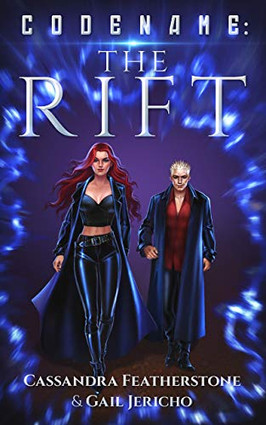 Codename: The Rift By Cassandra Featherstone & Gail Jericho