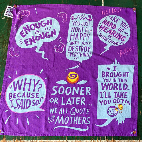 Quote our mothers towel