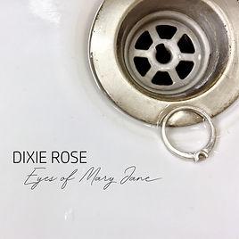 Dixie Rose - Eyes of Mary Jane-01.jpg