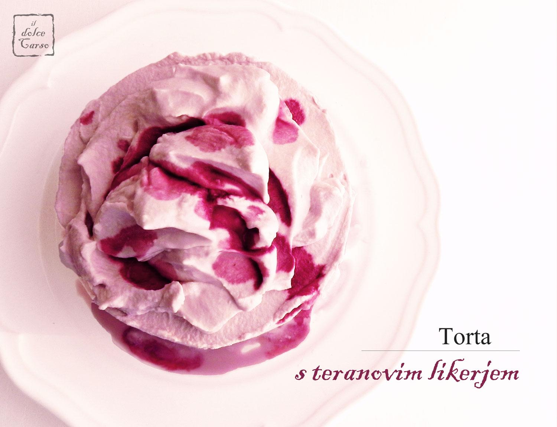 Torta s teranovim likerjem