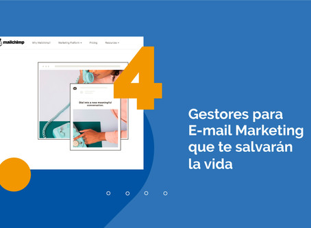 4 gestores para email marketing que te facilitarán la vida