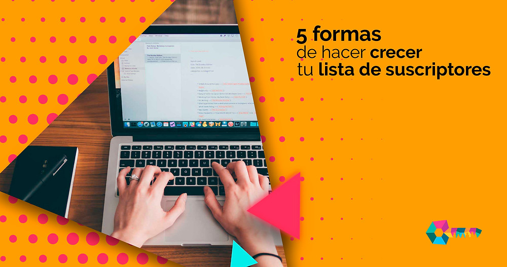 6 formas de incrementar tu base de datos