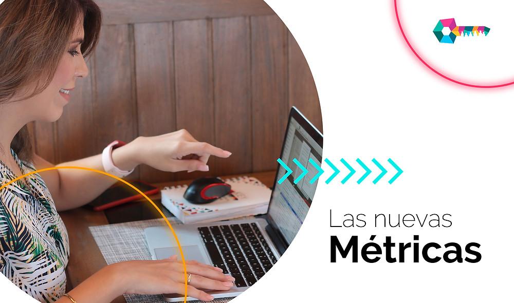 Las nuevas métricas para medir tus resultados