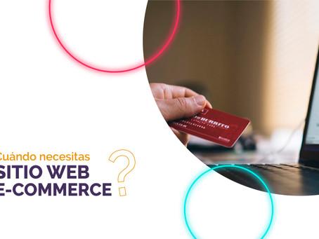 ¿Necesito un sitio web e-commerce?