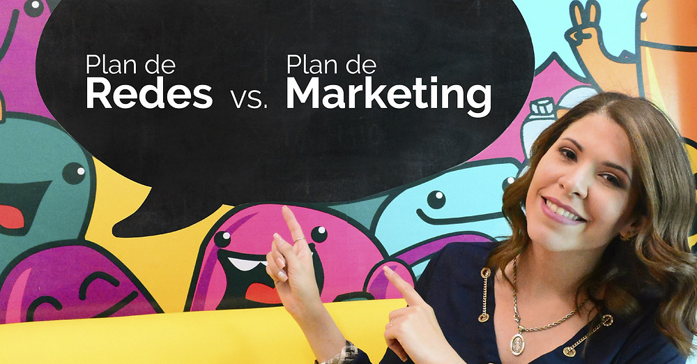 plan de redes versus plan de marketing