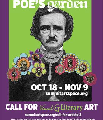 Call For Art: Summit ArtSpace, Poe's Garden