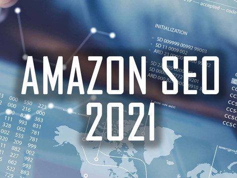 New Amazon SEO: Seller Tips and Tricks for 2021