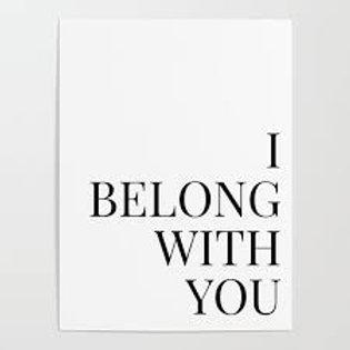 I belong you