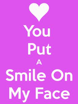 You got a smile