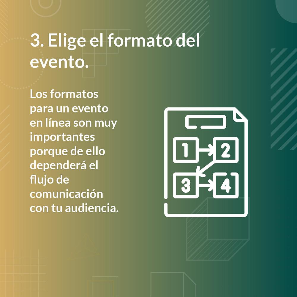 Recomendaciones para eventos virtuales 3. Elige el formato del evento