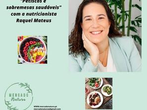 """Workshop """"Petiscos e sobremesas Saudáveis"""" : 19 Junho - 10H00"""