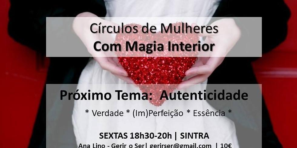 Autenticidade ~ Círculo de Mulheres em Sintra