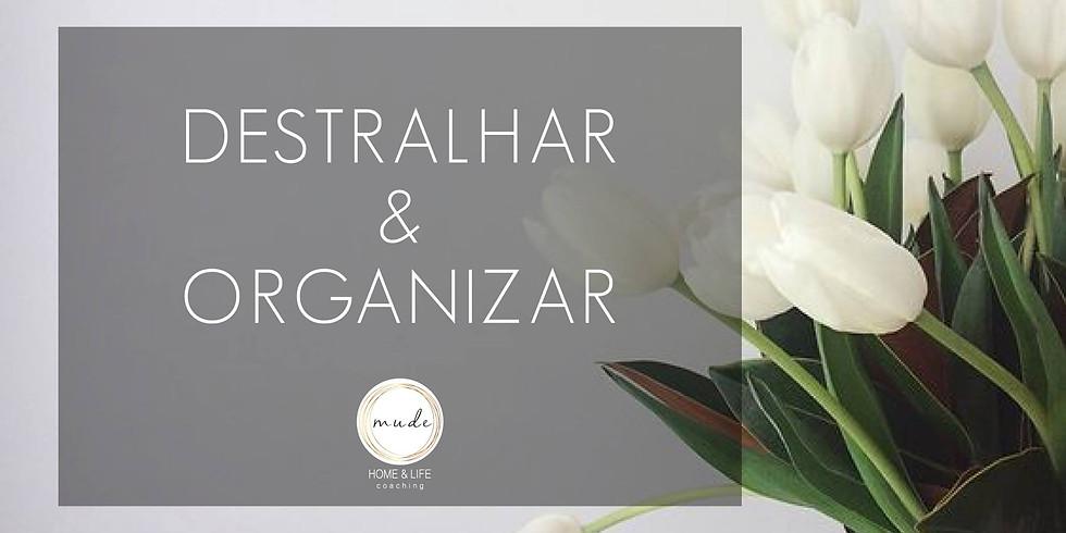 Destralhar & Organizar - Workshop