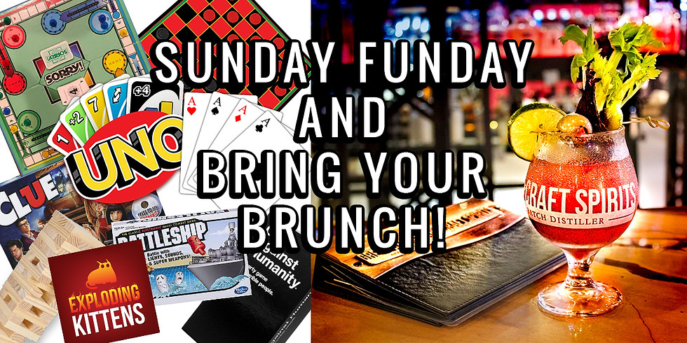 Sunday Funday Board Games, Cocktails and Bring Your Own Brunch