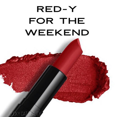 Red-y for the Weekend