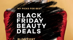 MY FAVORITE BLACK FRIDAY BEAUTY DEALS