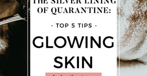 Making the Most Out of Your Quarantine Time: using your time wisely with skincare-