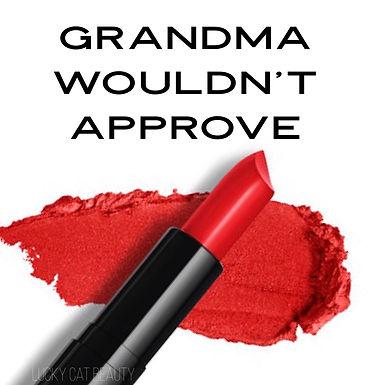 Grandma Wouldn't Approve