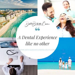 Dental Vacation Cancun