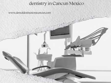 What is Important to a Cancun Dental Tourist